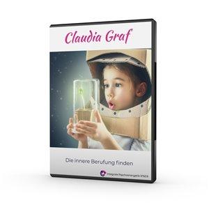 Claudia Graf Die innere Berufung finden